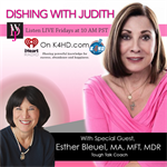 Dishing with Judith - Special Guest Esther Bleuel